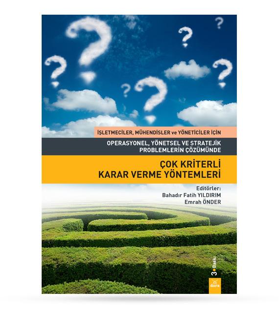 Çok Kriterli Karar Verme Yöntemleri | Bahadır Fatih YILDIRIM | Dora Yayıncılık