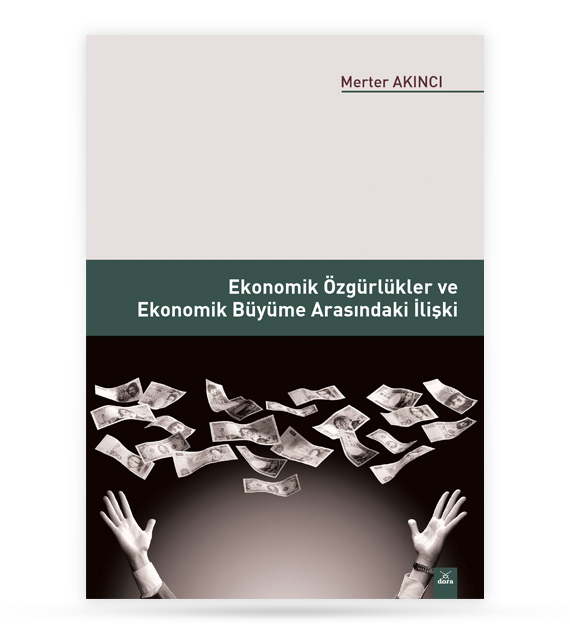 Ekonomik Özgürlükler ve Ekonomik Büyüme Arasındaki İlişki |  | Dora Yayıncılık