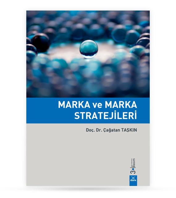 Marka ve Marka Stratejileri | Çağatan TAŞKIN | Dora Yayıncılık