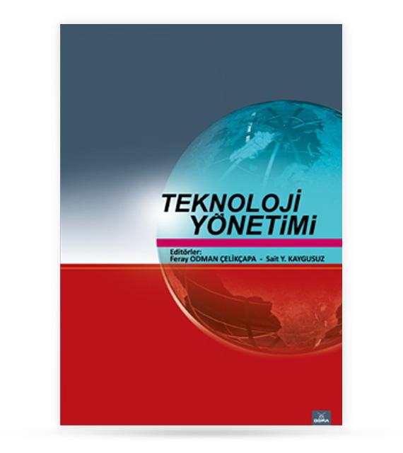 Teknoloji Yönetimi | Sait Y. KAYGUSUZ | Dora Yayıncılık