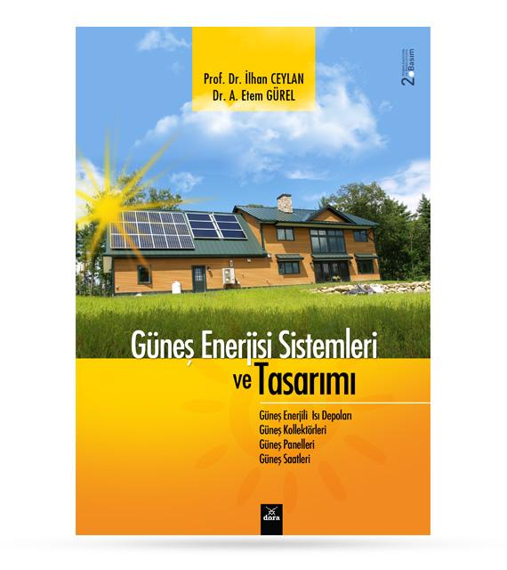 Güneş Enerjisi Sistemleri ve Tasarımı |  | Dora Yayıncılık