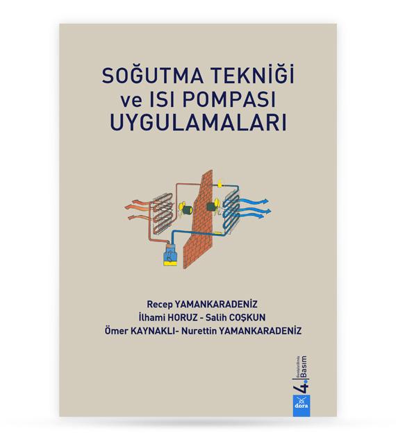 Soğutma Tekniği ve Isı Pompası Uygulamaları | Recep YAMANKARADENİZ | Dora Yayıncılık